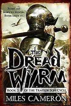 The Dread Wyrm  The Traitor Son Cycle 3