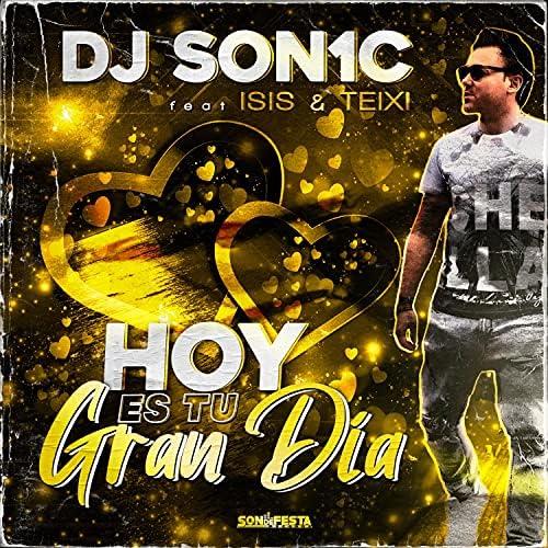 DJ Son1c feat. Isis & Teixi