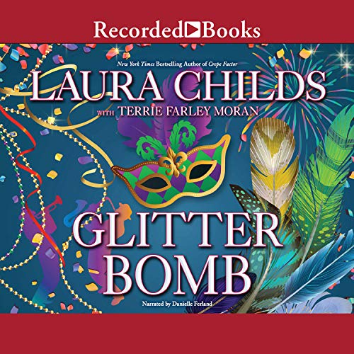 Glitter Bomb                   By:                                                                                                                                 Laura Childs,                                                                                        Terrie Farley Moran                               Narrated by:                                                                                                                                 Danielle Ferland                      Length: 10 hrs and 14 mins     Not rated yet     Overall 0.0