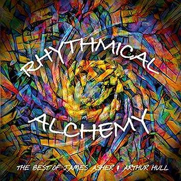 Rhythmical Alchemy - Best of James Asher & Arthur Hull