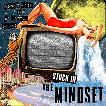 Stuck in the Mindset