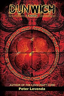 Dunwich: A Novel (Lovecraft Trilogy)