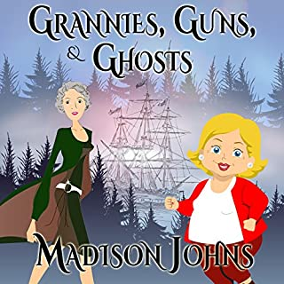 Grannies, Guns and Ghosts audiobook cover art