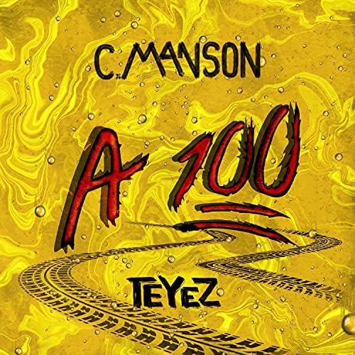 C.Manson feat. Teyez