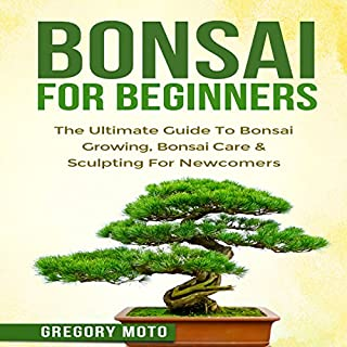 The Ultimate Guide to Bonsai Tree Care (Audiobook) by Henry