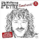 Songtexte von Wolfgang Petry - Einmal noch!
