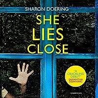 She Lies Close