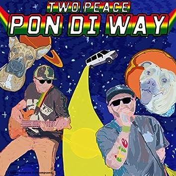 Pon Di Way