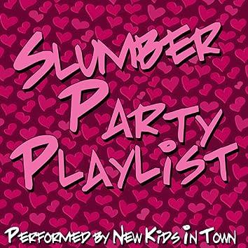 Slumber Party Playlist