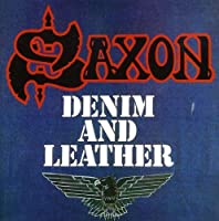 Denim and Leather by Saxon (2009-04-28)