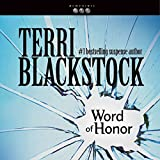 Word of Honor: Newpointe 911 Series, Book 3 - Terri Blackstock
