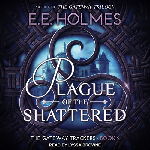 Plague of the Shattered audiobook cover art