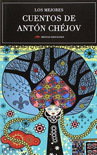 Los mejores cuentos de Anton Chejov: 17
