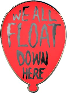 We All Float Down Here Hard Enamel Pin Badge