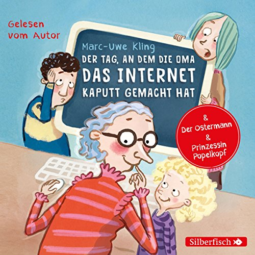 Der Tag, an dem die Oma das Internet kaputt gemacht hat / Der Ostermann / Prinzessin Popelkopf                   By:                                                                                                                                 Marc-Uwe Kling                               Narrated by:                                                                                                                                 Marc-Uwe Kling                      Length: 40 mins     2 ratings     Overall 4.5