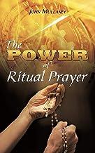 The Power of Ritual Prayer