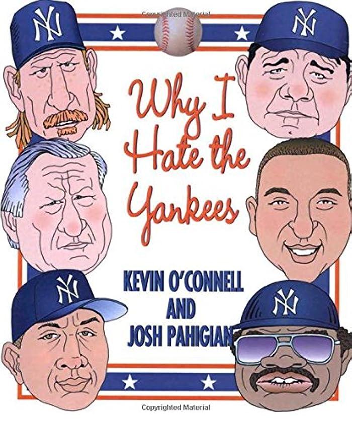 批判的告白するポルトガル語Why I Hate the Yankees