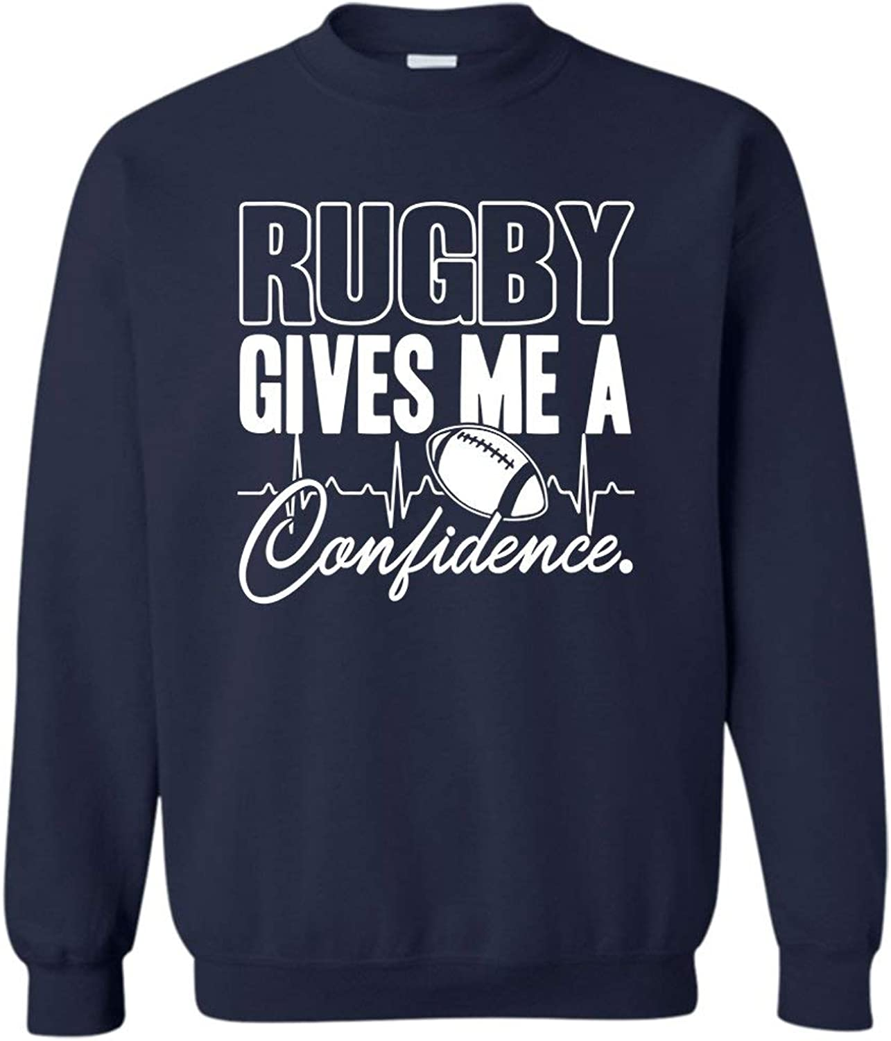Rugby Gives Me A Confidence Sweatshirt, Long Sleeve Shirt, Clothes