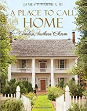A Place to Call Home: Timeless Southern Charm Book PDF
