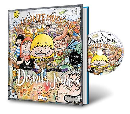 Le Dernier Jour (Livre + CD)