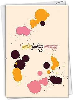NobleWorks, F-king Amazing - Adult Humor Encouragement & Friendship Card with Envelope C6407FRG