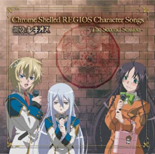 Chrome Shelled REGIOS Character Songs - The Second Session -