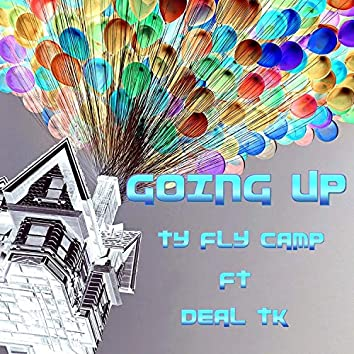 Going Up (feat. Deal TK)