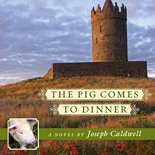 The Pig Comes to Dinner audiobook cover art