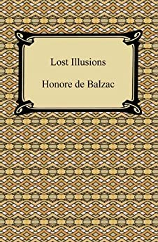 Lost Illusions by [Honore Balzac, Ellen Marriage]