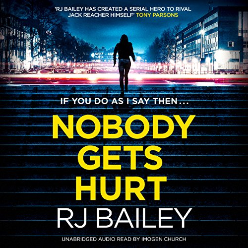 Nobody Gets Hurt audiobook cover art