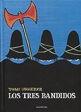 Los tres bandidos (libros para soñar) (Spanish Edition)
