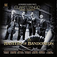 Masters of Bandoneon by Cuartetango String Quartet (2012-02-28)