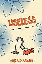 Useless (The Irish Lottery Series)