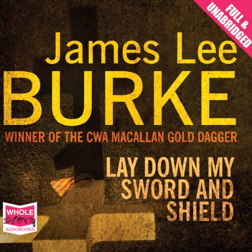 Lay Down My Sword and Shield audiobook cover art