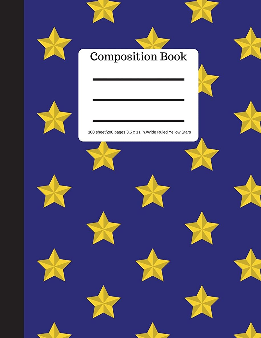 スキーム浸す性交Composition Book 100 sheet/200 pages 8.5 x 11 in.-Wide Ruled-Yellow Stars: Notebook for School   Student Journal   Writing Composition Book   Writing Notebook  Soft Cover Notepad