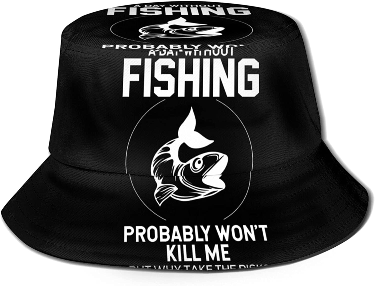 Free shipping Max 48% OFF on posting reviews A Day Without Fishing Probably Won't Kill Me Why Ri The Take But