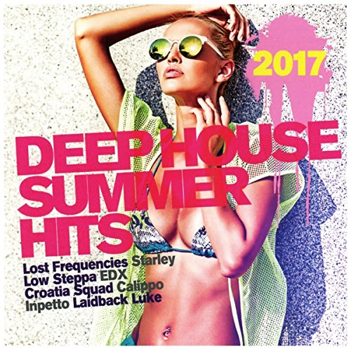 Deep House Summer Hits 2017