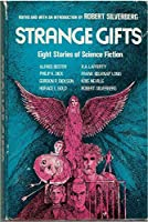 Strange Gifts 084076460X Book Cover