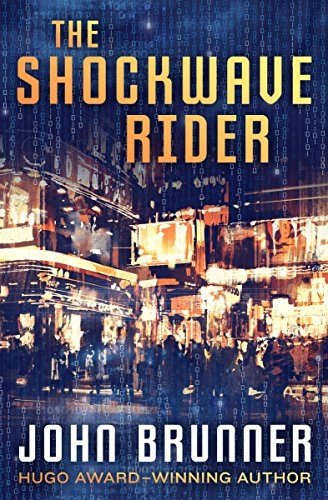The Shockwave Rider (English Edition)