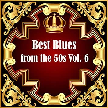 Best Blues from the 50s, Vol. 6