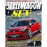 STYLE WAGON ( スタイル ワゴン )  2020年 4月号