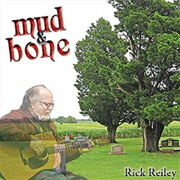 Mud and Bone