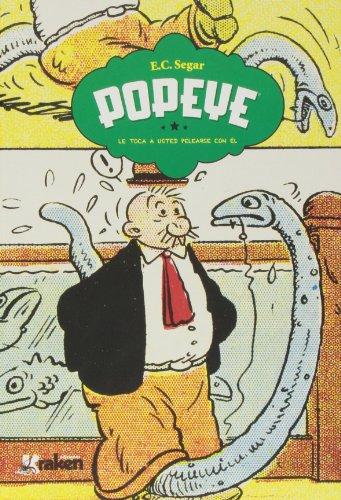Popeye 3: ¡Le toca a usted pelearse con él!