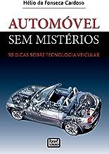 Automóvel sem mistérios: 50 dicas sobre Tecnologia Veicular (Portuguese Edition)