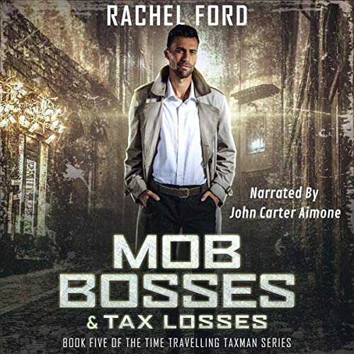 Mob Bosses & Tax Losses audiobook cover art