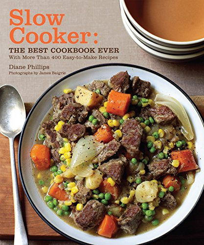 Slow Cooker: The Best Cookbook E...