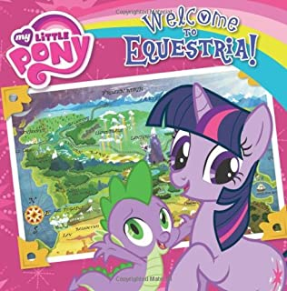 My Little Pony: Welcome to Equestria! (My Little Pony (8x8))