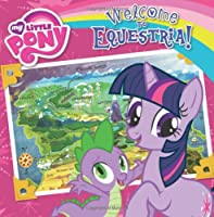 My Little Pony: Welcome to Equestria!