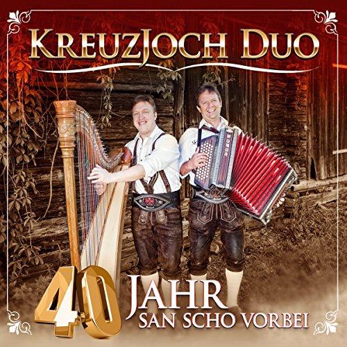 40 Jahr san scho vorbei; Volksmusik aus dem Zillertal