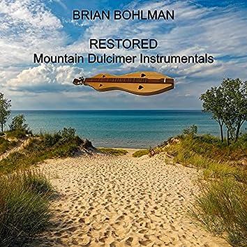 Restored: Mountain Dulcimer Instrumentals